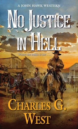 No Justice in Hell,Book 2 of the John Hawk Series