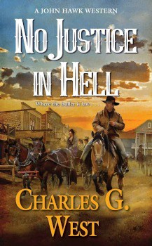 no justice in hell charles g west,Large Print