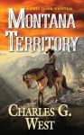 Montana TerritoryBook 3 of the John Hawk Series
